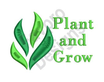 Plant And Grow - Machine Embroidery Design