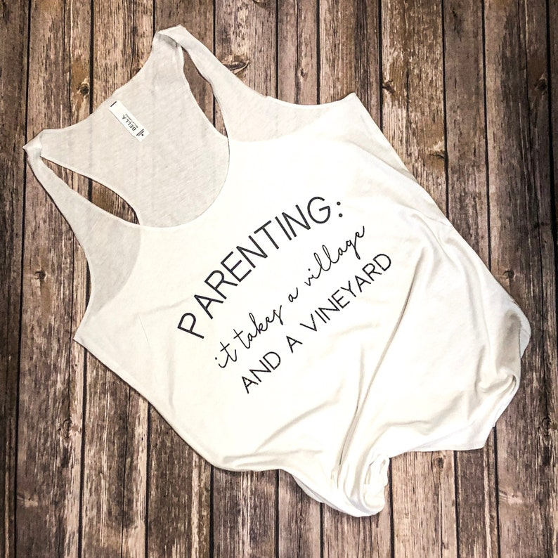 PARENTING TANKWINEit takes a villageand a vineyardmom shirttank topbella canvascomfy tank topsoftsparklefunny mom quote