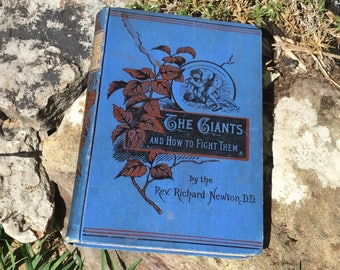 Antique Book.  The Giants and How to Fight Them, 1886.  Religious Book on Heathenism, Selfishness and Others.  Victorian Era Book.