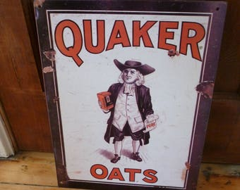 Distressed metal Quaker Oats sign