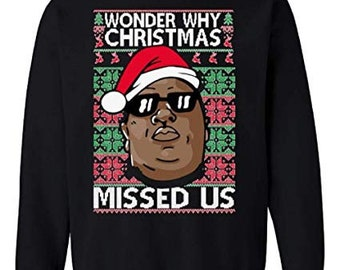TheTshack Wonder Why Christmas Missed Us Funny Ugly Christmas Sweater
