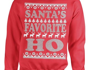 Santa Favorite Hoe Sweatshirt Ugly Christmas Sweater
