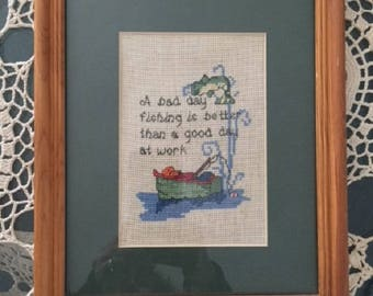 Framed Cross Stitch, A Bad Day Fishing is better than a good day at work