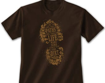 3fa30d890 Dirt Paths T-Shirt - John Muir Quote Shirt - Hiking T-Shirt - Nature T-Shirt  - Outdoors Shirt - Camping Shirt - Guys Shirt - Hike Tee