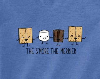 The S'more the Merrier T-Shirt | Graphic Tee | Camping Tee | Nature Inspired Tee | Gift for Camper | Camping | S'mores | Unisex T-Shirt