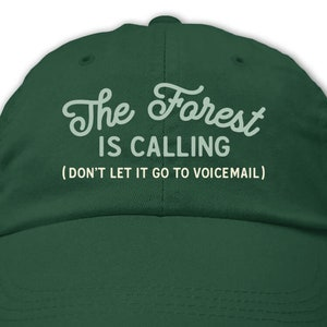 The Forest Is Calling Baseball Cap Baseball Cap  Nature Inspired  Nature Lover  Great Outdoors  Fits Most Embroidered Hat Baseball Hat