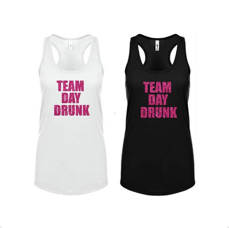 98dba1c664019 Team Day Drunk Tank Top Bachelorette Party Shirt White Black