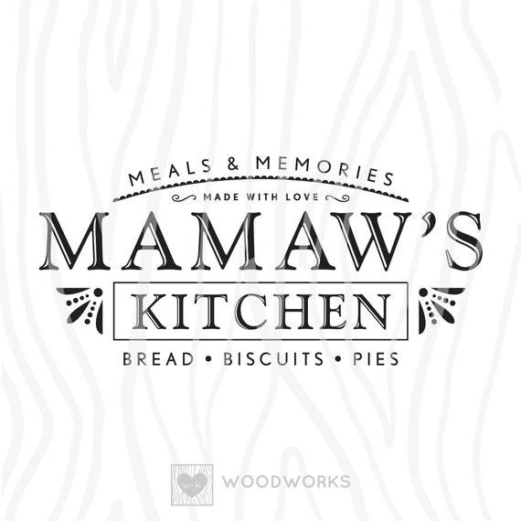 Svg Dxf Meals Memories Mamaw S Kitchen Etsy