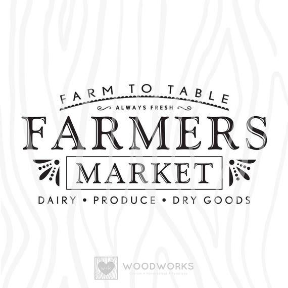 Svg Dxf Farm To Table Farmers Market Always Etsy