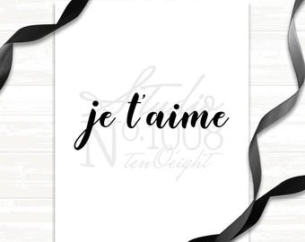 Wall Art - Printable Art - Je t' aime - I Love You - Digital File