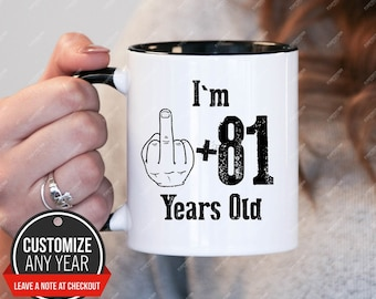 Im 81 1 Years Old 82nd Birthday Gifts For Men Gift Mug
