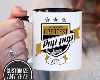 World's Greatest Pop Pop Since (Any Year), Pop Pop Gift, Pop Pop Birthday, Pop Pop Mug, Pop Pop Gift Idea, Baby Shower, ,, mug gift