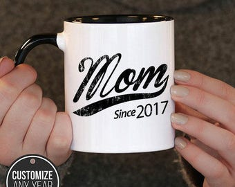 Mom Since (Any Year) Mom Gift, Mom Birthday, Mom Mug, Mom Gift Idea, Baby Shower,, mug gift