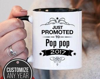 Just Promoted To Pop Pop Pop Pop Gift, Pop Pop Birthday, Pop Pop Mug, Pop Pop Gift Idea, Baby Shower, Mothers Day, mug gift