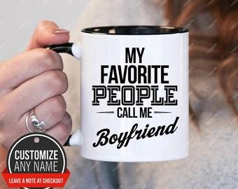 My Favorite People Call me Boyfriend, Boyfriend Gift, Boyfriend Birthday, Boyfriend Mug, Boyfriend Gift Idea, Boyfriend Birthday Gift