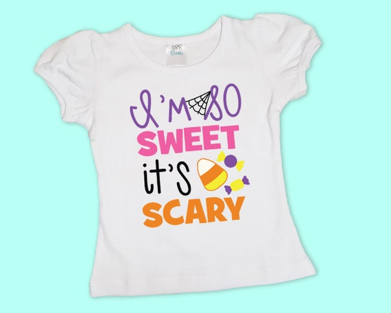 I'm So Sweet It's Scary, Girls Halloween Shirt or Onesie