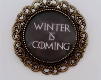 Winter is Coming Game of Thrones Brooch