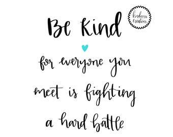 Be Kind Print - Digital Download