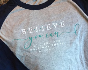 Ready to Ship/Deliver -- Believe You Can Design Cervical Cancer Awareness T-Shirt Tee Shirt Tshirts-Comfort Color Blue Jean/SportTek Raglan