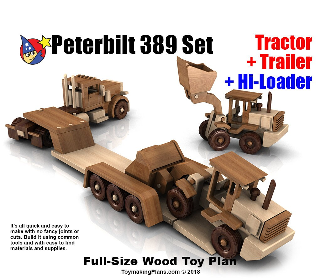 wood toy plan peterbilt 389 truck + trailer + hiloader (3 pdf downloads)
