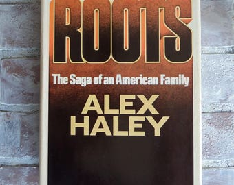 ROOTS Alex Haley First Edition  African American Novel, Historical Fiction,  Pulitzer Prize Winning Novel, Vintage Book