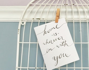 Home Is Wherever I'm With You - Digital Download Art Typography Print - Edward Sharpe - Valentine's Day Card