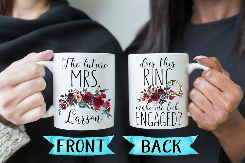 Does This Ring Make Me Look Engaged Mug Engagement Gift For Best Friend Coffee