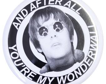 Wonderwall Magnet - Made in UK - Manchester Northern Gift Mancunian Manc Hacienda Manc & Proud Oasis Liam Gallagher Inspired Britpop '90s