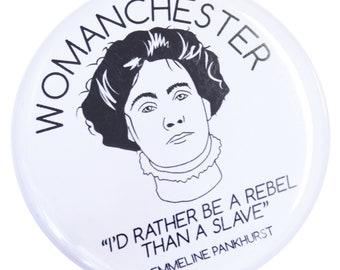 Womanchester Emmeline Pankhurst Magnet - Made in UK - Manchester Northern Gift Mancunian Manc Votes for Women Feminist Suffragette Feminism
