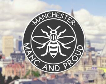 Window Vinyl Manc and Proud Logo Sticker Manchester Worker Bee Northern Quarter Hacienda Mancunian Car Monochrome Decal