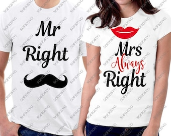 06e7eac16 Mr Right and Mrs Always Right Svg Files - Svg Design - Original Couples Svg  Design - Svg For Cricut - Svg For Silhouette - PNG Files - DXF