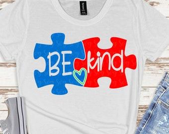 be kind puzzle SVG,autism be kind, be kind autism, autism svg, autism puzzle svg,Cricut Designs,Silhouette Designs, be kind be kind svg