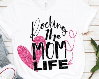 rocking the mom life svg, eps, dxf,Files for Cutting Machines Cameo Cricut,Mama, Mother Bear, Mother's Day, Cute Design svg,svg for cricut