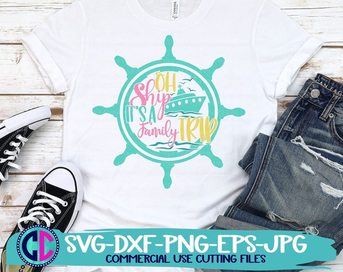 Featured listing image: Summer Svg, Oh Ship Its a Family Trip svg, vacation svg, beach svg, summertime svg, Summer svg design, Summer cut file, Summer cricut