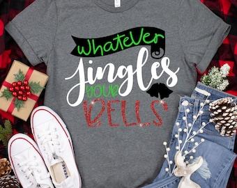 Whatever Jingles your Bells Svg, Jingle Bells Svg, christmas jingle bells svg, christmas svg design,Christmas Svg Designs,Christmas Cut File
