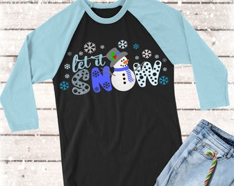 Let It Snow,Let It Snow svg,Snowman svg,Christmas,Christmas shirt,Snowman tshirt,Christmas svg,Christmas,Cricut Designs,Silhouette Design