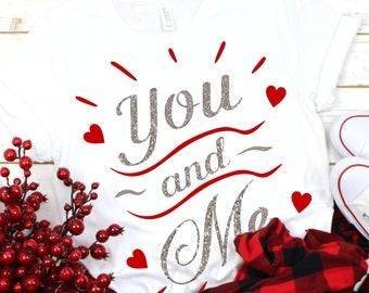 You and Me svg,Valentine svg,Love svg,Valentines Heart svg,Valentine Tshirt,Heart svg,Hearts svg,Valentine,Cricut Designs,Silhouette Design