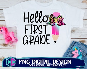 hello 1st grade png, Print File for Sublimation Or Print, teacher png, back to school sublimation , 1st grade png, back to school png