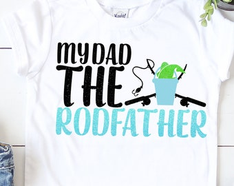Fathers Day Svg, My dad the rodfather svg, rod father svg, fathers day gift, Fathers Day Svg Designs, Fathers Day Cut File, cricut svg
