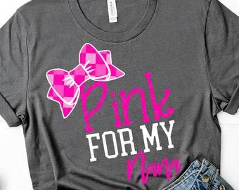 pink is for my nana svg, breast cancer svg, awareness svg, dxf, eps, nana svg, cancer svg,svg for cricut,cancer svg, cancer ribbon svg