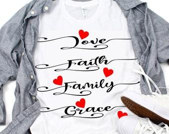 Love Faith Family svg,Love svg,tshirt svg,God svg,Faith svg,Christian svg,crafty cuttables,tshirt decal,Cricut Design,Silhouette Design