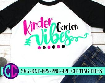 kindergarten vibes svg, first day of school svg,school svg,vibes svg,teacher svg,svg for cricut, kindergarten svg,back to school svg