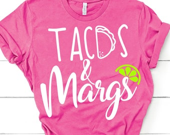 Cinco de Mayo SVG,Tacos and Margs SVG,Taco svg,Margarita svg,Taco tuesday svg,tacos + margs svg,cricut svg,silhouette file,hand lettered svg