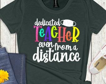 dedicated teacher even from a distance svg, quaranteacher svg, zoom svg, teaching, mobile svg, svg for Cricut, Silhouette Design