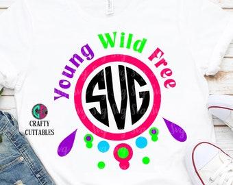 Young Wild free svg,Circle monogram svg,free monogram,monogram svg,decor monogram svg,fun monogram svg,Cricut Design,Silhouette Designs