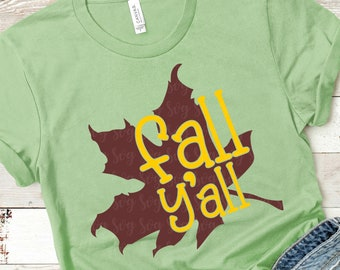 fall ya'll svg, fall yall svg, Fall svg, svg for cricut, vibes svg, fall leaf svg, Thanksgiving svg, Digital, commercial use, dxf, eps