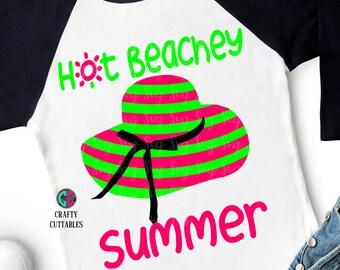 Hot Beachy Summer svg,Summertime svg,summer svg,girl svg,preppy svg,beachy svg,Summer Svg Designs, Summer Cut File, cricut svg