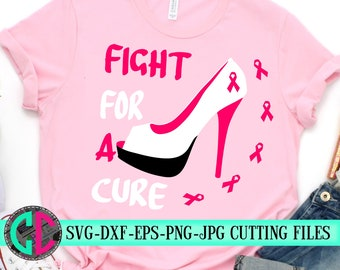fight for a cure svg,Breast Cancer svg,heels svg,Cancer Survivor svg,relay for life svg,Breast Cancer,silhouette,tshirt,cameo,svg for cricut