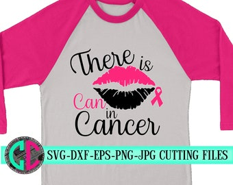 cancer lip ribbon svg,there is can in cancer svg,cancer survivor,breast cancer svg,awareness ribbon svg,cancer svg,svg for cricut,silhouette