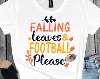 Falling Leaves and Football Please svg, Football Quotes, Football svg,Football Fall SVG,Sports Svg Designs, Sports Cut File, cricut svg